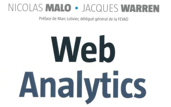 Web analytics de Nicolas Malo et Jacques Warren
